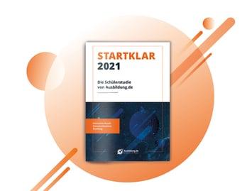 Die STARTKLAR-Schüerstudie 2021 von Ausbildung.de